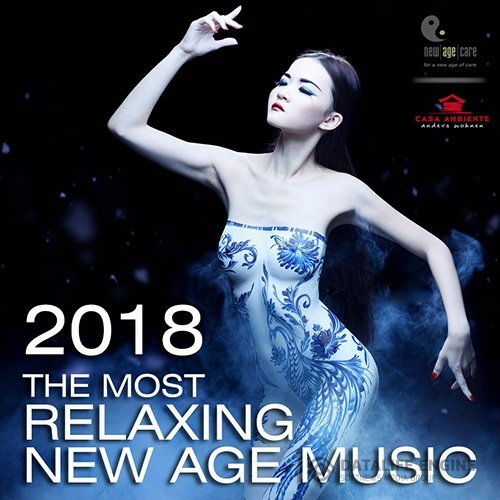 The Most Relaxing New Age Music (2018)