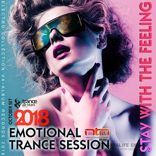Stay With The Feeling: Emotional Trance (2018)