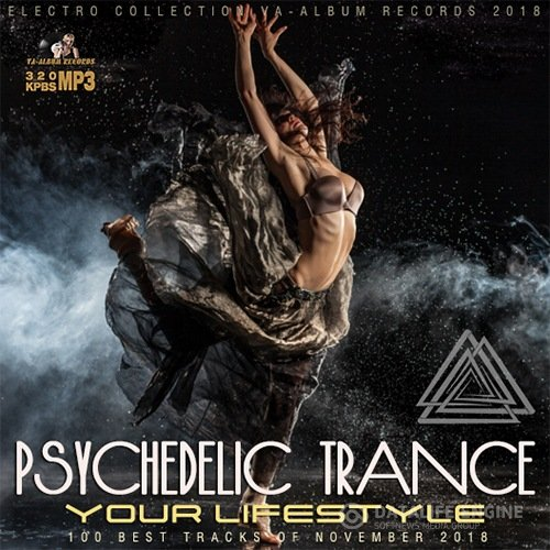 Your Lifestyle: Psychedelic Trance Music (2018)