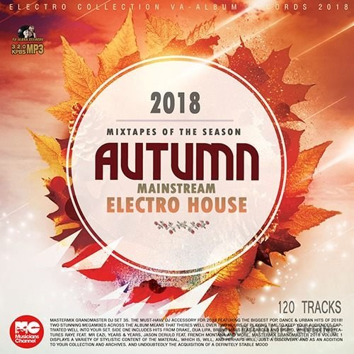 Autumn Mainstream Electro House (2018)
