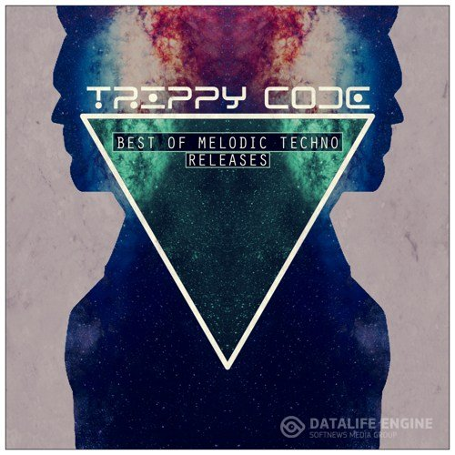 Trippy Code: Best Of Melodic Techno (2018)