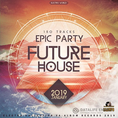 Epic Future House (2019)