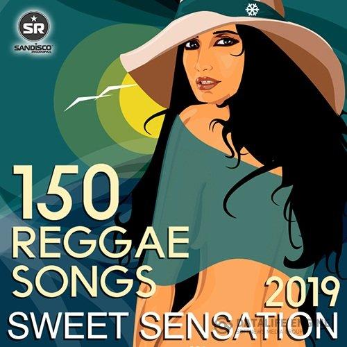 Sweet Sensation: 150 Reggae Songs (2019)