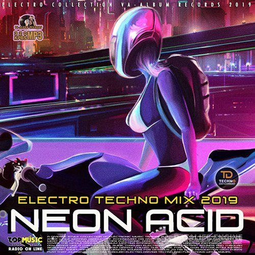 Neon Acid: Electronic Techno Mix (2019)