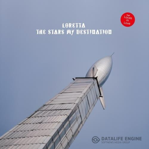 Loretta - The Stars My Destination (2019)