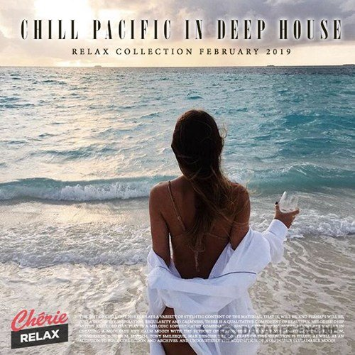 Chill Pacific In Deep House (2019)