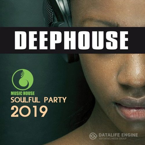 Deep House: Soulful Party (2019)