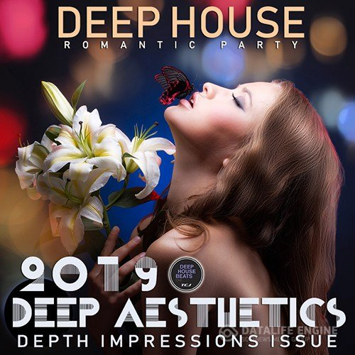 Deep Aesthetics House (2019)