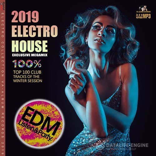 Electro House: Exclusive Megamix (2019)