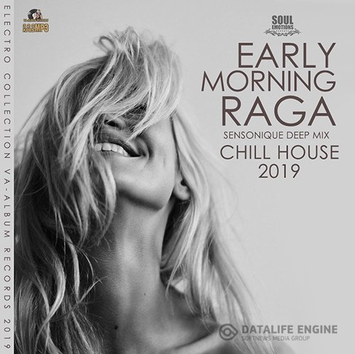 Early Morning Raga: Chill House Music (2019)