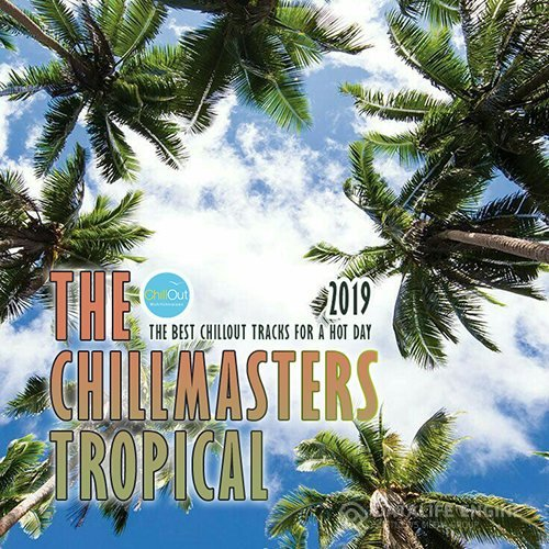 The Chillmasters Tropical (2019)