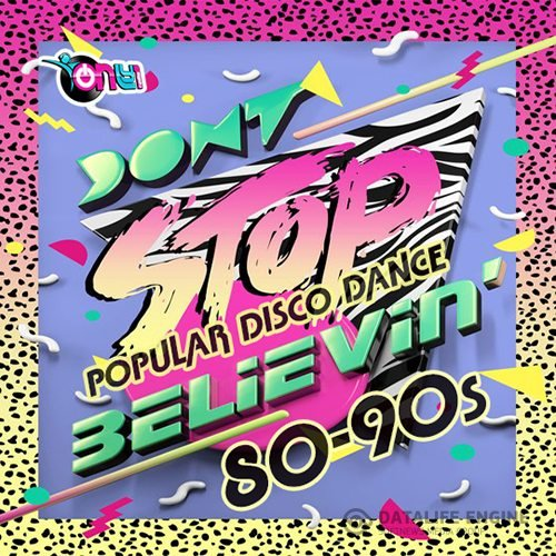 Dont Stop Believing: Pop Disco 80s (2019)