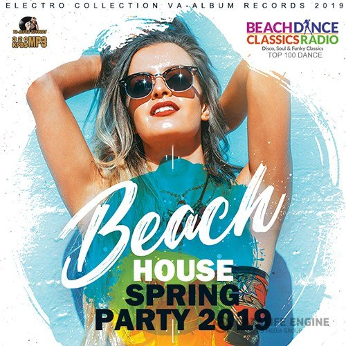 Beach House Spring Party (2019)