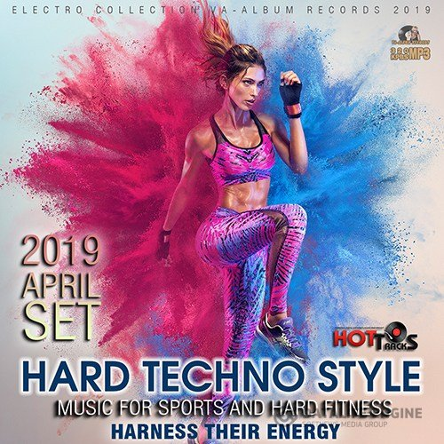 Hard Techno Style: Music For Hard Fitness (2019)