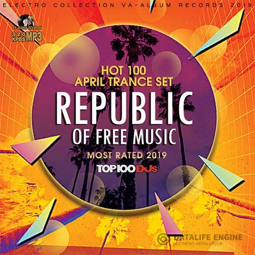 Republic Of Free Music: April Trance Set (2019)