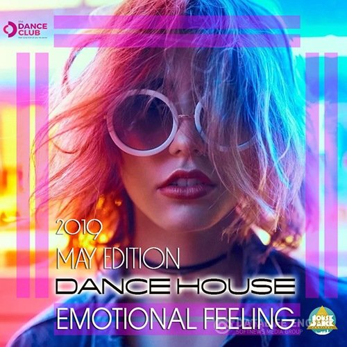 Emotional Feeling: Dance House (2019)