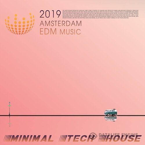 Amsterdam EDM Music: Minimal Tech House (2019)