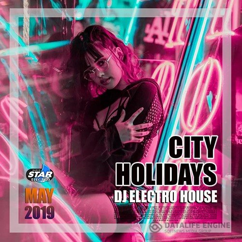 City Holiday: DJ Electro House (2019)