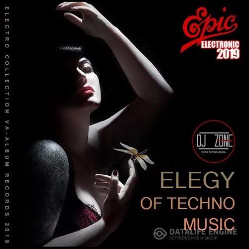 Elegy Of Techno Music: DJ Zone (2019)