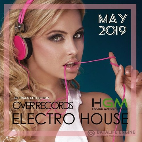 Over Records Electro House (2019)