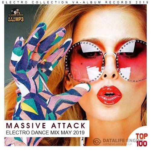 Massive Attack Electro Dance Mix (2019)