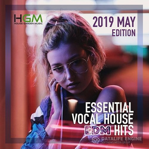 Essential Vocal House: EDM Hits (2019)