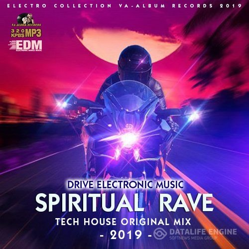 Spiritual Rave: Tech House Original Mix (2019)