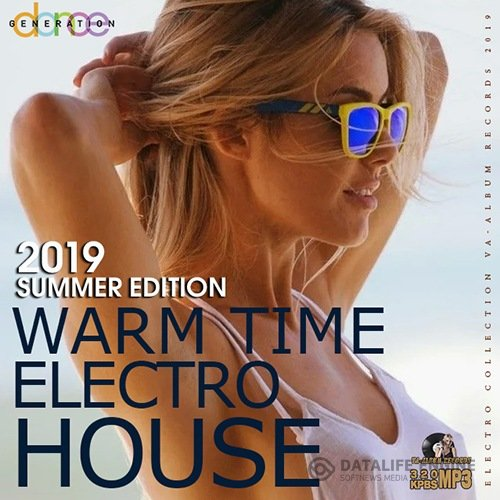 Warm Time Electro House (2019)