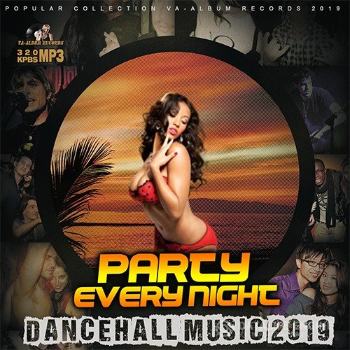 Party Every Night: Dancehall Music (2019)