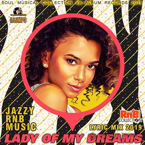 Lady Of My Dreams: RnB Lyric Mix (2019)