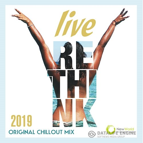 Live Rethink: Original Chillout Mix (2019)