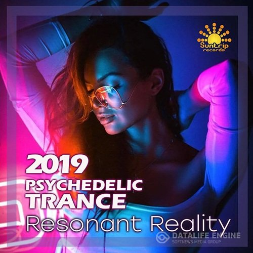 Resonant Reality: Trance Psychedelic Party (2019)