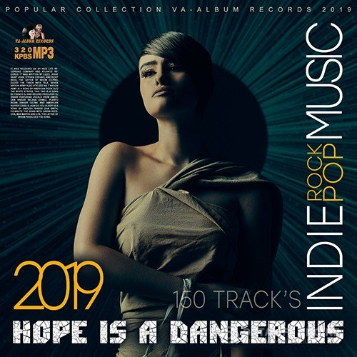 Hope Is Dangerous: Pop-Rock Indie (2019)
