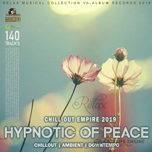 Hypnotic Of Peace: CHillout Empire (2019)