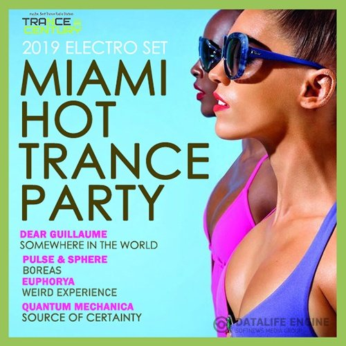 Miami Hot Trance Party (2019)