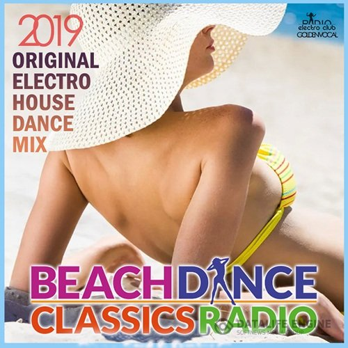 Beach Dance House Classic Radio (2019)