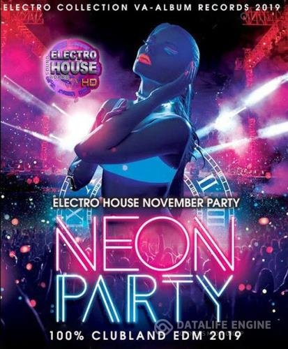 Neon Party: Electro House November Mix (2019)