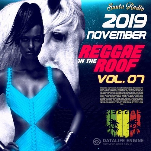 Reggae On The Roof Vol. 07 (2019)