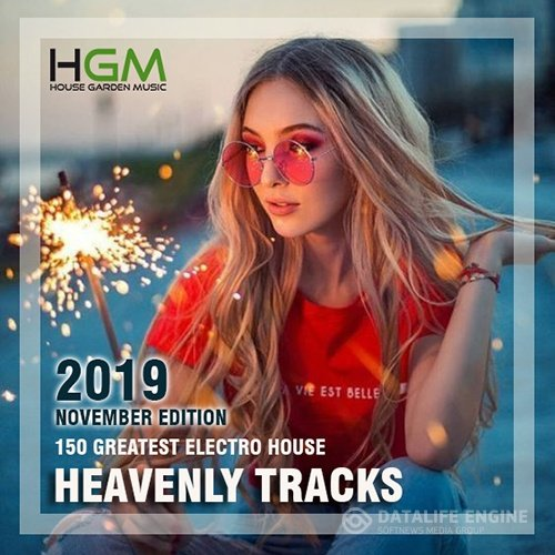 Heavenly Tracks: Greatest Electro House (2019)