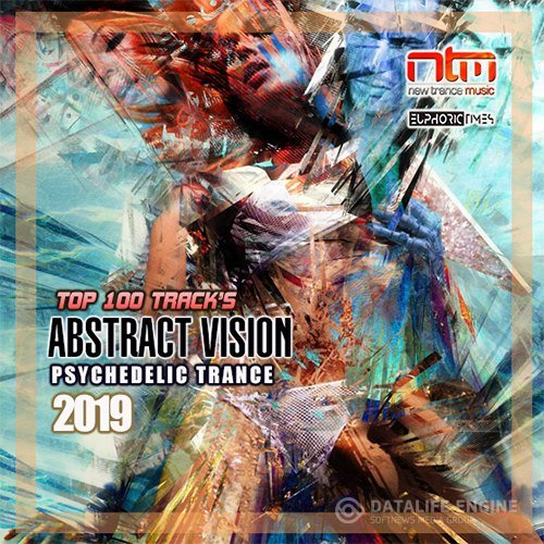 Abstrct Vision: Psychedelic Trance (2019)