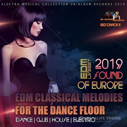 EDM Classical Melodies For The Dancefloor (2019)