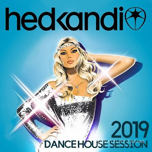 Hedkandi Dance House (2019)