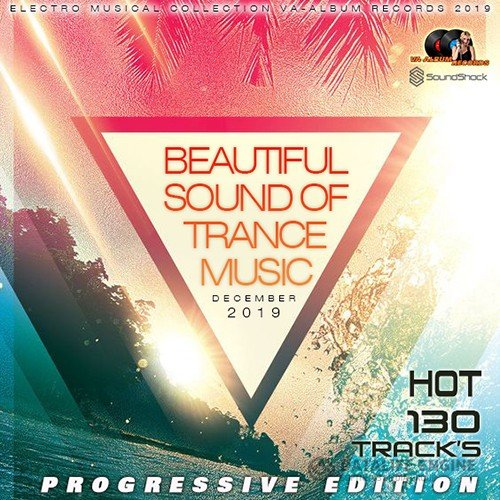 Beautiful Sound Of Trance Music (2019)