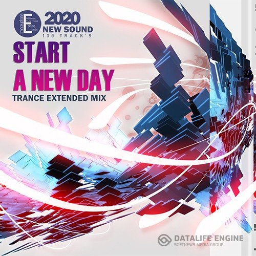 Start A New Day: Trance Mix (2020)