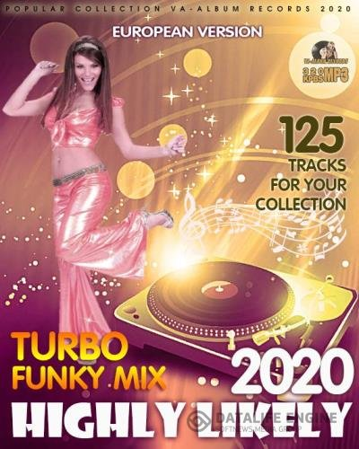 Highly Likely: Turbo Funky Mix (2020)