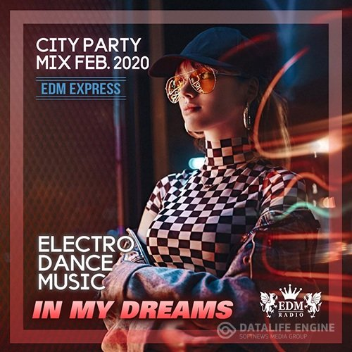 In My Dream: City Party Mix (2020)