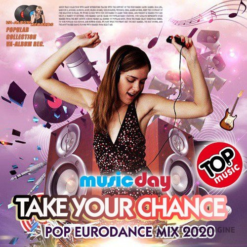 Take Your Chance: Eurodance Mix (2020)