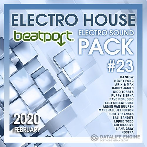 Beatport Electro House: Sound Pack #23 (2020)
