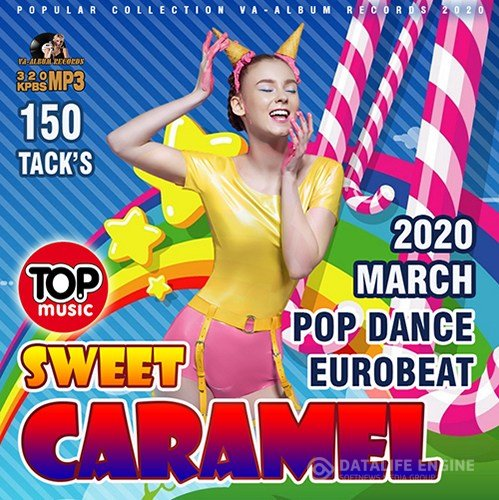 Sweet Caramel: Pop Dance Eurobeat (2020)