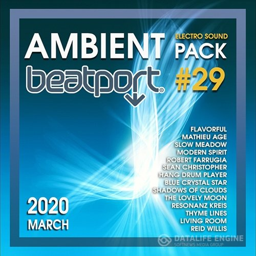 Beatport Ambient: Electro Sound Pack #29 (2020)